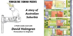 Retrosuburbia - 'Aussie Street'. With David Holmgren @ Sustainability Learning Centre