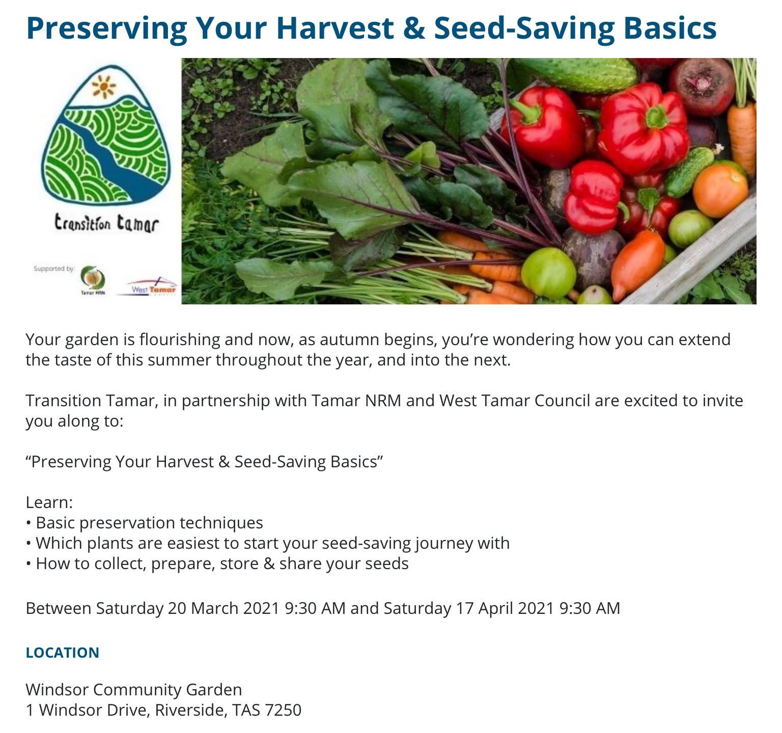Transition Tamar Free Workshops - preserve your harvest & seed saving basics @ Windsor Community Garden